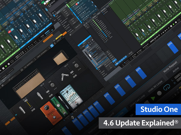 Studio One 4.6 Update Explained