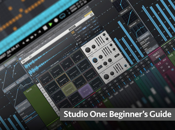 Studio One: Beginner's Guide