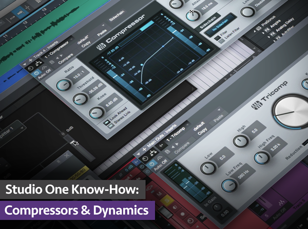 Studio One Know-How: Compressors & Dynamics