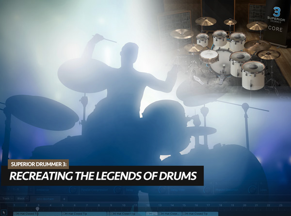 Superior Drummer 3: Recreating the Legends of Drums