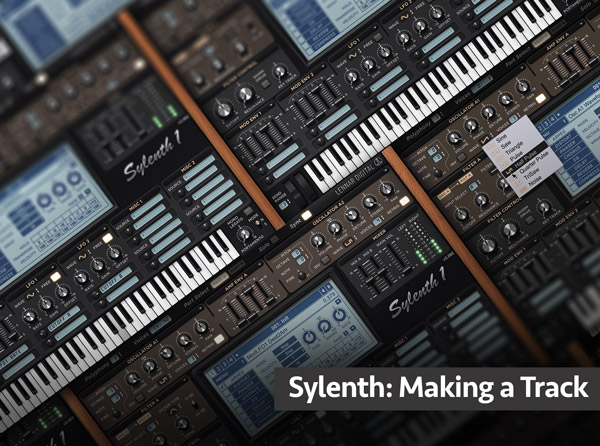 Sylenth: Making a Track
