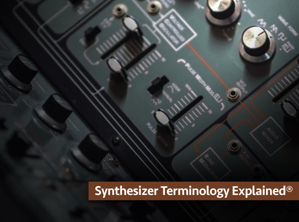 Synthesizer Terminology Explained