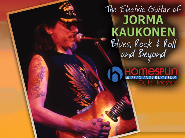 The Electric Guitar of Jorma Kaukonen Video Tutorial Series