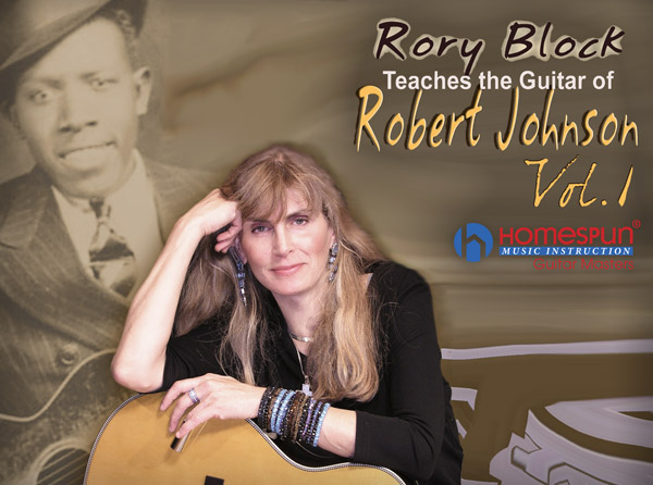 Rory Block Teaches the Guitar of Robert Johnson Vol. 1