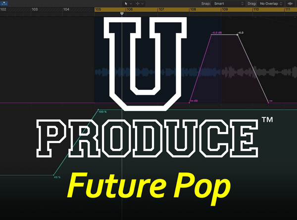 U Produce™ Future Pop