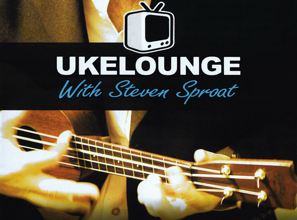 Ukelounge with Steven Sproat