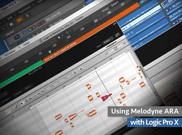 Using Melodyne ARA with Logic Pro X Explained