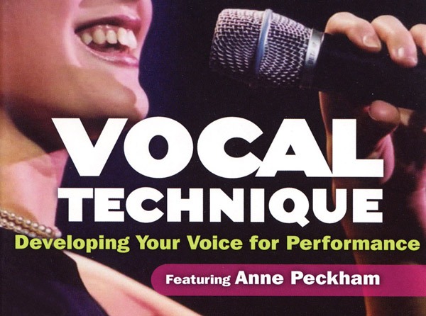 Vocal Technique - Developing Your Voice for Performance