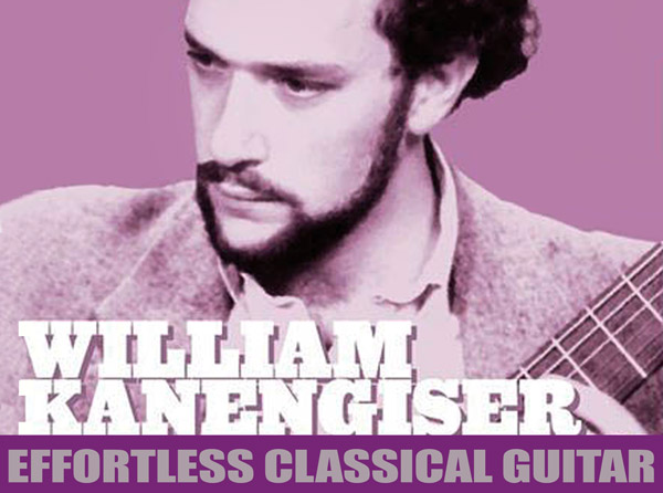 William Kanengiser – Effortless Classical Guitar