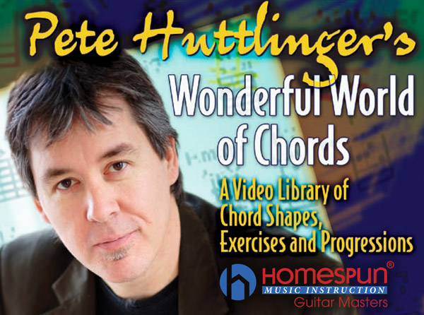 Pete Huttlinger Wonderful World of Chords