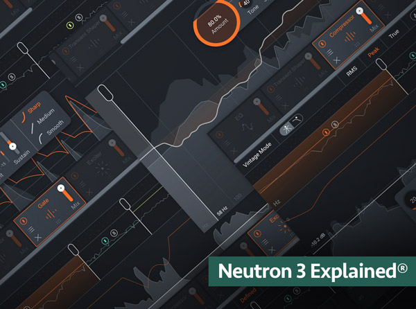 iZotope Neutron 3 Explained