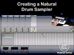 Creating a Natural Drum Sampler - Tutorial Video