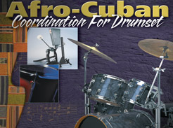 Afro-Cuban Coordination For Drumset - Tutorial Video