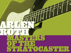 Arlen Roth - Masters of the Stratocaster - Tutorial Video