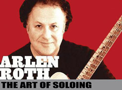 Arlen Roth – The Art of Soloing - Tutorial Video