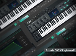 Arturia DX7 V Explained - Tutorial Video