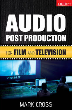 Audio Post Production For Film and Television - Tutorial Video