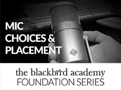 Mic Choices & Placement - Tutorial Video