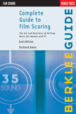 Complete Guide to Film Scoring - 2nd Edition - Tutorial Video
