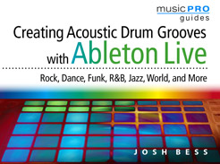 Creating Acoustic Drum Grooves with Ableton Live - Tutorial Video
