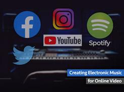 Creating Electronic Music for Online Video - Tutorial Video