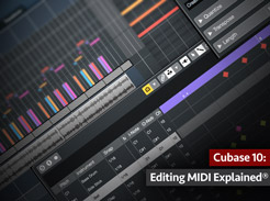 Cubase 10: Editing MIDI Explained - Tutorial Video