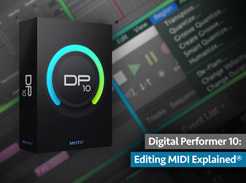 Digital Performer 10: Editing MIDI Explained - Tutorial Video