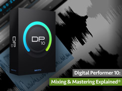 Digital Performer 10: Mixing & Mastering Explained - Tutorial Video