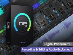 Digital Performer 10: Recording & Editing Audio Explained - Tutorial Video