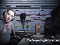 EDM Songwriting & Production - Tutorial Video