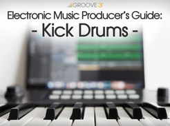 Electronic Music Producer's Guide: Kick Drums - Tutorial Video