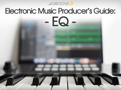 Electronic Music Producer's Guide: EQ - Tutorial Video