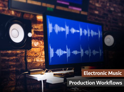 Electronic Music Production Workflows - Tutorial Video