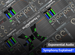 Exponential Audio Symphony Explained - Tutorial Video