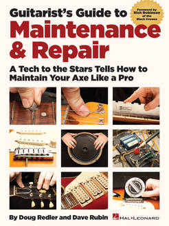 Guitarist's Guide to Maintenance & Repair - Tutorial Video
