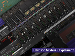 Harrison Mixbus 5 Explained - Tutorial Video