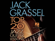 Jack Grassel – Top 20 Jazz Guitar Lessons - Tutorial Video