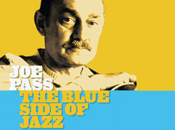 Joe Pass – The Blue Side of Jazz - Tutorial Video