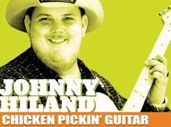 Johnny Hiland – Chicken Pickin' Guitar - Tutorial Video