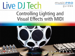 Live DJ Tech - Controlling Lighting and Visual Effects with MIDI - Tutorial Video