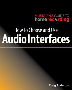 How to Choose and Use Audio Interfaces - Tutorial Video