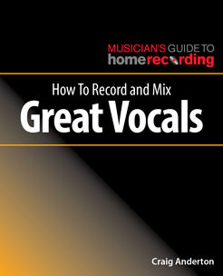 How to Record and Mix Great Vocals - Tutorial Video