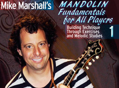 Mike Marshall Mandolin Fundamentals for All Players Pt. 1 - Tutorial Video