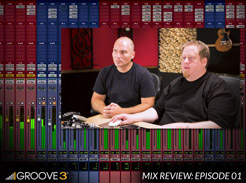 Mix Review with Bob Horn & Erik Reichers - Episode 1 - Tutorial Video