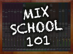 Mix School 101 - Tutorial Video