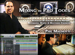Mixing in Pro Tools with Phil Magnotti - Tutorial Video