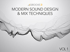 Modern Sound Design & Mix Techniques - Tutorial Video