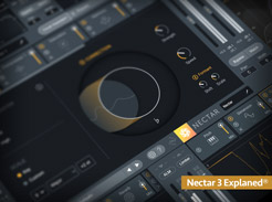 iZotope Nectar 3 Explained - Tutorial Video