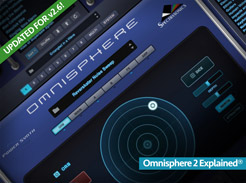 Omnisphere 2 Explained - Tutorial Video