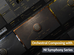 Orchestral Composing with NI Symphony Series - Tutorial Video